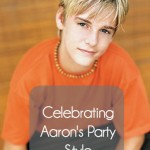 Celebrating Aaron's Party Style