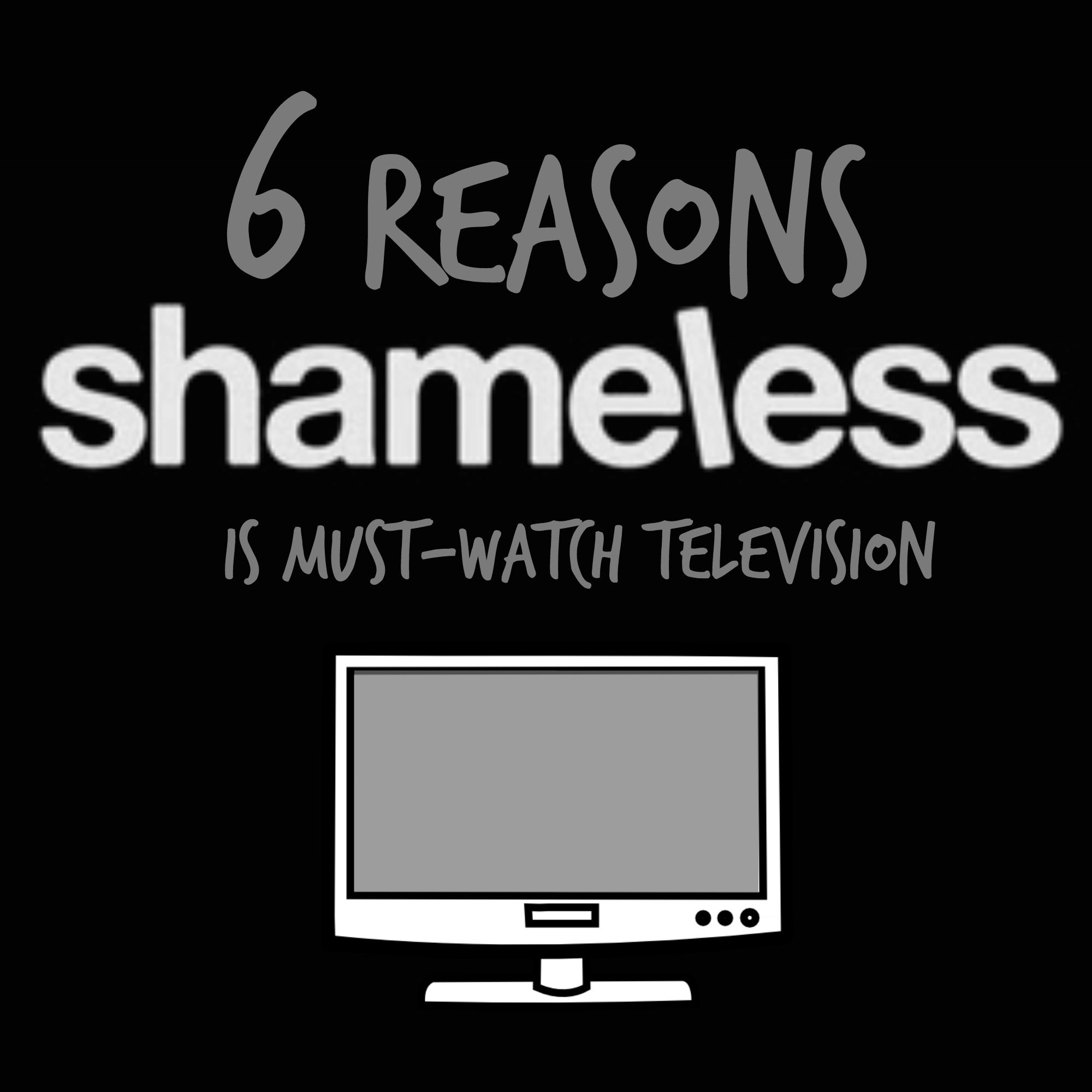 6-reasons-shameless-is-must-watch-television