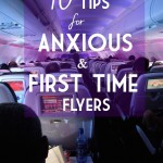 10 Tips for Anxious and First Time Flyers