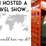 If I Hosted A Travel Show…