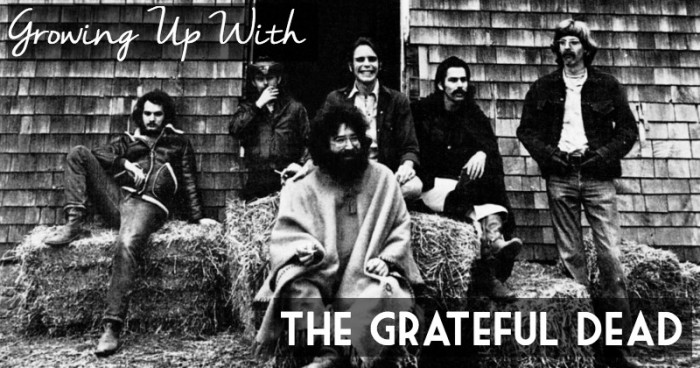 Growing Up with the Grateful Dead
