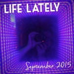 Life Lately September