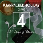 #JAMpackedholiday Day Four 2015
