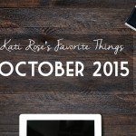 October 2015 Favorites