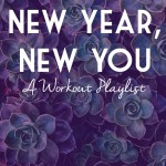 New Year, New You: Workout Playlist