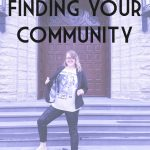 Finding Your Community