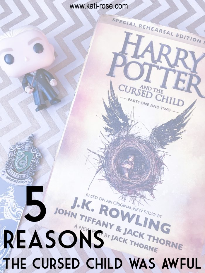 5 Reasons Harry Potter and The Cursed Child Was Awful