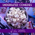 13 Underrated Comedies of the 2000s