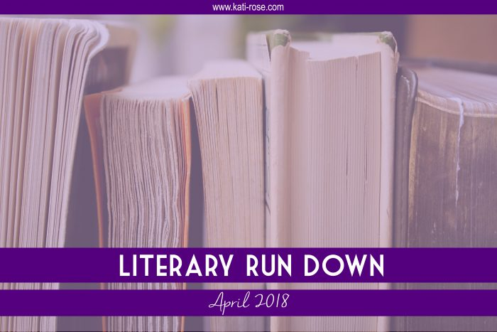 Literary Run Down April 2018